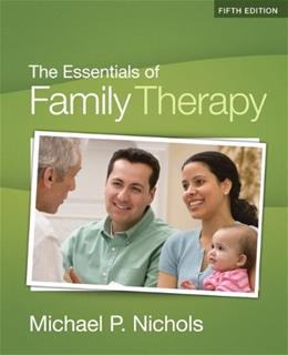Essentials of Family Therapy, by Nichols, 5th Edition 9780205787234
