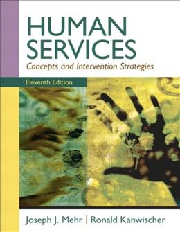 Human Services: Concepts and Intervention Strategies (11th Edition) 9780205787265