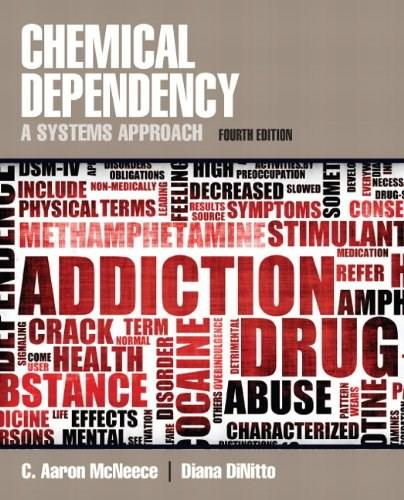 Chemical Dependency: A Systems Approach (4th Edition) 9780205787272