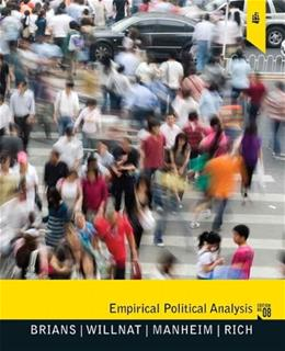 Empirical Political Analysis: Pearson New International Edition CourseSmart eTextbook 8 9780205791217