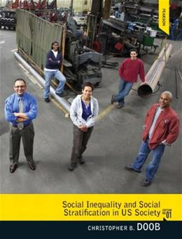 Social Inequality and Social Stratification in U.S. Society 1 9780205792412