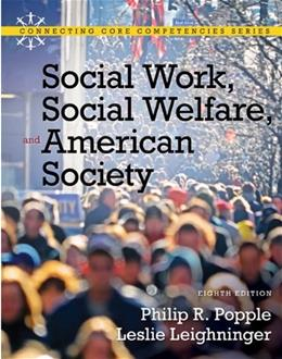 Social Work, Social Welfare and American Society (8th Edition) 9780205793839