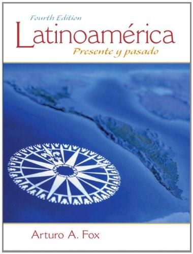 Latinoamérica: Presente y pasado (4th Edition) 9780205794263