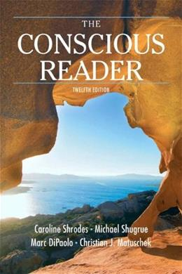 The Conscious Reader, 12th Edition 9780205803286
