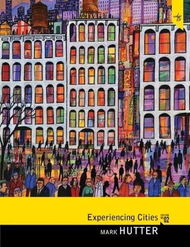 Experiencing Cities, by Hutter, 2nd Edition 9780205816859