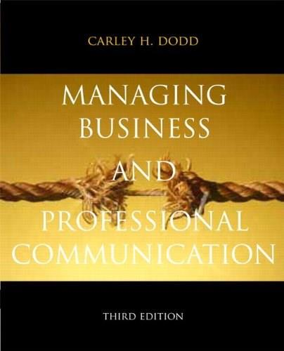 Managing Business & Professional Communication (3rd Edition) 9780205823864