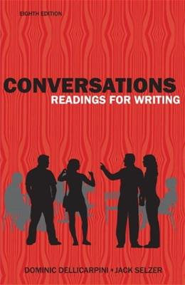 Conversations: Reading for Writing, by Dellicarpini, 8th Edition 9780205835119