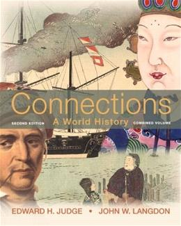 Connections: A World History, by Judge, 2nd Edition 9780205835508