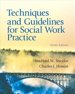 Techniques and Guidelines for Social Work Practice (9th Edition) 9780205838752