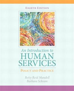 Introduction to Human Services: Policy and Practice, An (8th Edition) 9780205838851