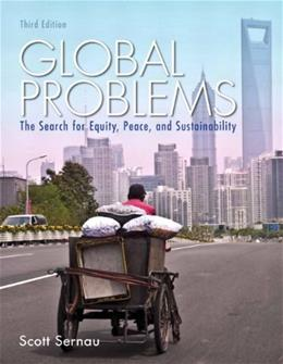 Global Problems: The Search for Equity, Peace, and Sustainability (3rd Edition) 9780205841776
