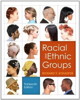Racial and Ethnic Groups (13th Edition) 9780205842339