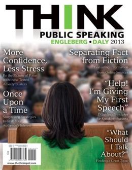 THINK Public Speaking, by Engleberg PKG 9780205843671