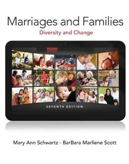 Marriages and Families (7th Edition) 9780205845309