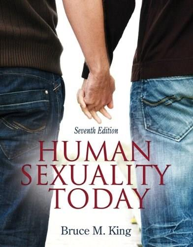 Human Sexuality Today, by King, 7th Edition 7 PKG 9780205848720