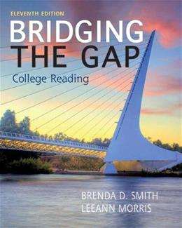 Bridging the Gap, by Smith, 11th Edition 9780205852062