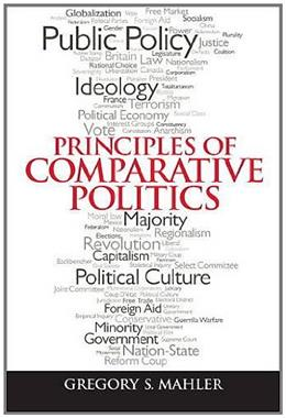 Principles of Comparative Politics, by Mahler 9780205852529