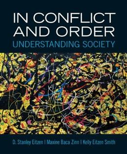 In Conflict and Order: Understanding Society (13th Edition) 9780205854417