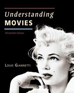 Understanding Movies (13th Edition) 9780205856169