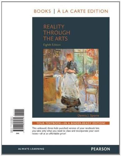 Reality Through the Arts, by Sporre, 8th Books a la Carte Edition 9780205858231