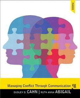 Managing Conflict through Communication (5th Edition) 9780205862139