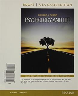 Psychology and Life, by Gerrig, 20th Books a la Carte Edition 9780205863136