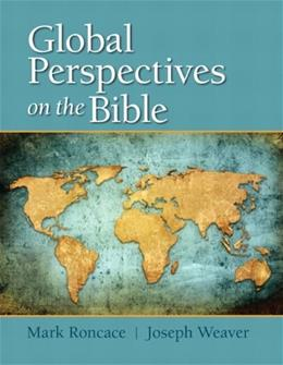 Global Perspectives on the Bible, by Roncace 9780205865383