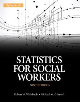 Statistics for Social Workers (9th Edition) 9780205867035