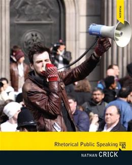 Rhetorical Public Speaking, by Crick, 2nd Edition 9780205869367