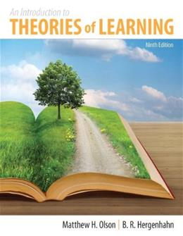 Introduction to the Theories of Learning, by Olson, 9th Edition 9780205871865