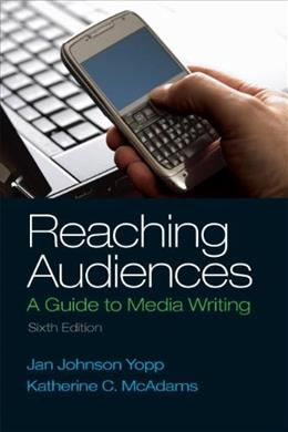 Reaching Audiences (6th Edition) 9780205874378