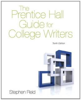The Prentice Hall Guide for College Writers (10th Edition) 9780205875542