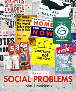 Social Problems, by Macionis, 5th Edition 9780205881390
