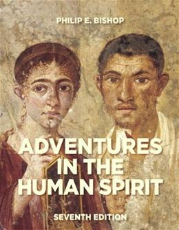 Adventures in the Human Spirit (7th Edition) 9780205881475