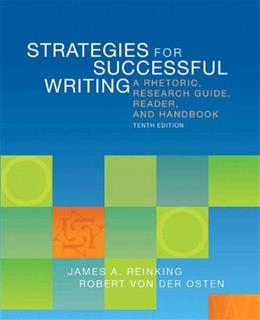 Strategies for Successful Writing: A Rhetoric, Research Guide, Reader, and Handbook (10th Edition) 9780205883110