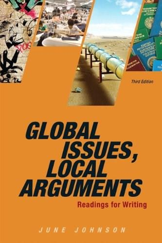 Global Issues, Local Arguments (3rd Edition) 9780205886159
