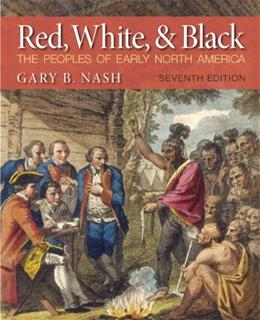 Red, White and Black, by Nash, 7th Edition 9780205887590
