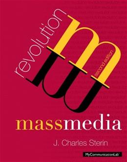 Mass Media Revolution, by Sterin, 2nd Edition 9780205890996