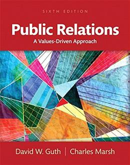 Public Relations: A Values-Driven Approach 6 9780205897766