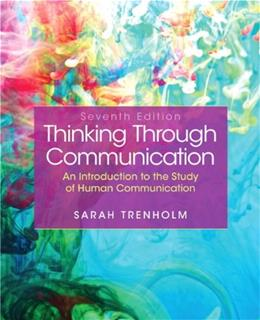 Thinking Through Communication 7 9780205902354