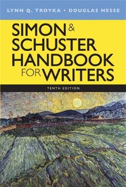 Simon & Schuster Handbook for Writers (10th Edition) 9780205903603