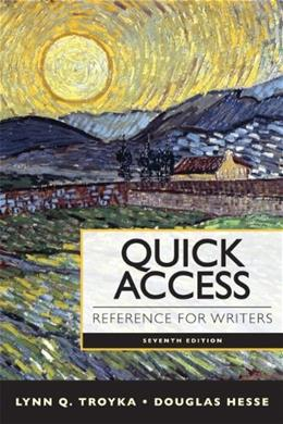 Quick Access Reference for Writers, by Troyka, 7th Edition 9780205903610