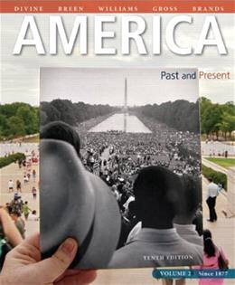 America: Past and Present, Volume 2 (10th Edition) 9780205905478
