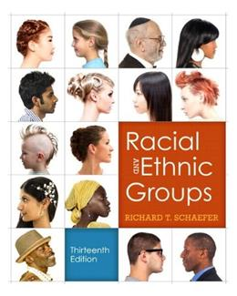 Racial and Ethnic Groups: Black and White Version, by Schaefer,13th Edition 9780205905546
