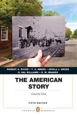 The American Story, Vol. 1, 5th Edition 9780205907366