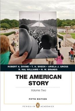 The American Story: Penguin Academics Series,  Volume 2 (5th Edition) 9780205907373