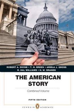 American Story: Penguin, by Divine, 5th Edition Combined Volume 9780205907489