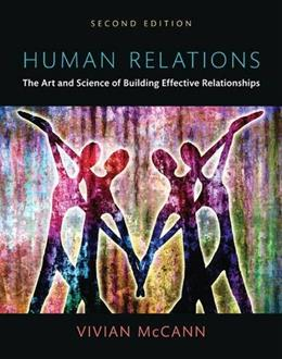 Human Relations: The Art and Science of Building Effective Relationships, Books a la Carte (2nd Edition) 9780205909032