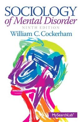 Sociology of Mental Disorder 9 9780205913879