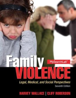 Family Violence: Legal, Medical, and Social Perspectives 7 9780205913923